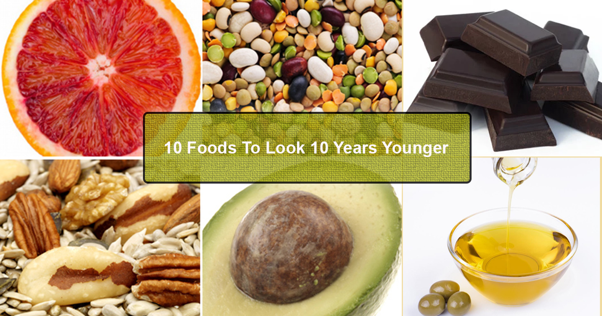 Foods That Can Help You Look 10 Years Younger